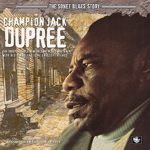 The Sonet Blues Story by Champion Jack Dupree