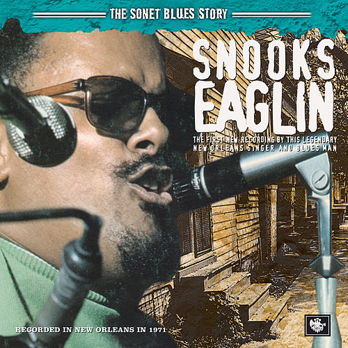 The Sonet Blues Story by Snooks Eaglin