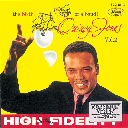 The Birth Of A Band Vol.2 by Quincy Jones