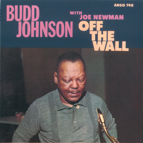Off The Wall by Budd Johnson