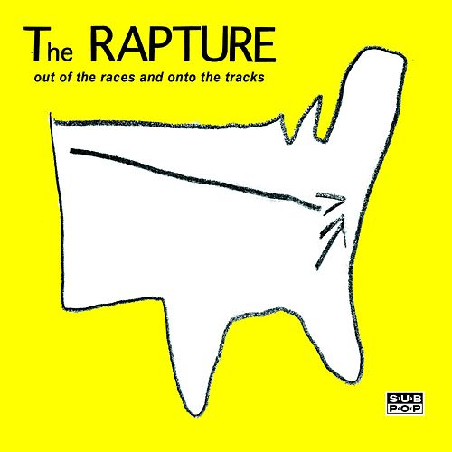 Out Of The Races And Onto The Tracks by The Rapture