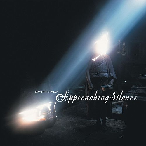 Approaching Silence by David Sylvian