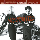 That Great Love Sound by The Raveonettes