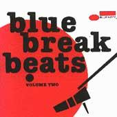 Blue Break Beats Vol. 2 by Various Artists