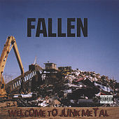 Welcome To Junk Metal by Fallen