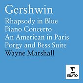 Gershwin - Orchestral Works by Wayne Marshall (classical)