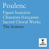 Poulenc: Sacred Works by The Sixteen