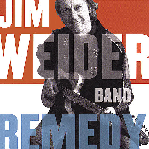 Remedy by Jim Weider & The Honky Tonk Gurus
