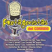 Protagoristas Del Corrido by Various Artists