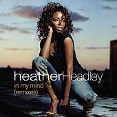 In My Mind - Remixes by Heather Headley