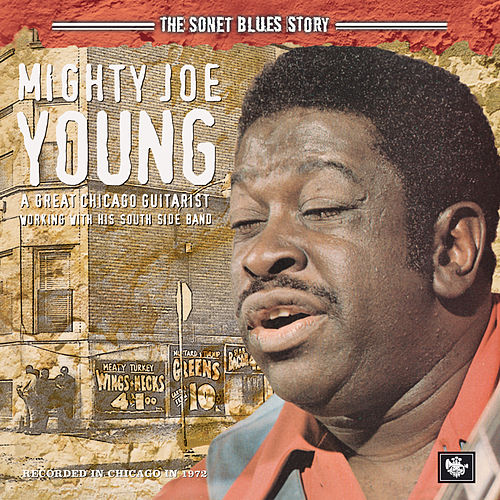The Sonet Blues Story by Mighty Joe Young