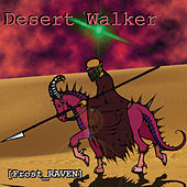 Desert Walker by Frost-RAVEN