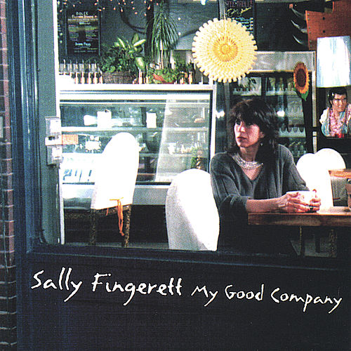 My Good Company by Sally Fingerett