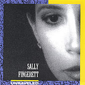 Unraveled by Sally Fingerett