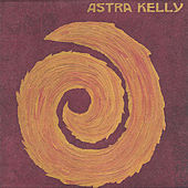 2004 Ep by Astra Kelly