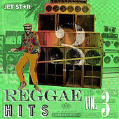Reggae Hits, Vol. 3 [Jet Star] by Various Artists