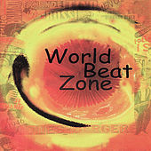 World Beat Zone by Various Artists