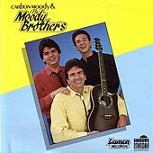 The Moody Brothers by The Moody Brothers