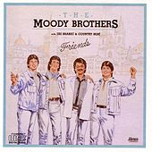 Friends by The Moody Brothers