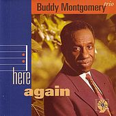 Here Again by Buddy Montgomery
