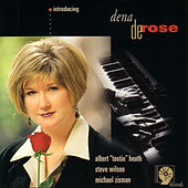 Introducing Dena DeRose by Dena DeRose