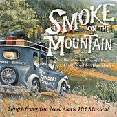 Smoke On The Mountain :Songs from the New York Hit Musical by McCarter Theater Players