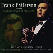 Frank Patterson Sings Sacred Songs Of Ireland by Frank Patterson