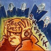 Skeptik by The Crest