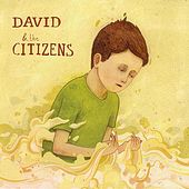 David & the Citizens by David & the Citizens