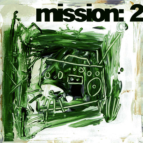 Mission 2 by Crown City Rockers