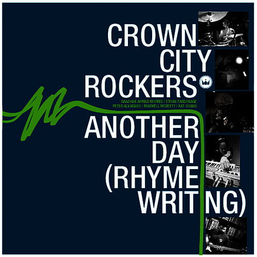 Another Day (Rhyme Writing) by Crown City Rockers