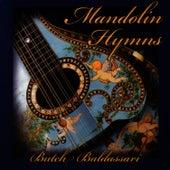 Mandolin Hymns by Butch Baldassari