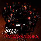 In Concert by US Army Field Band Jazz Ambassadors