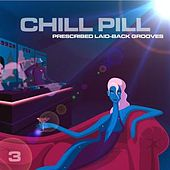 Chill Pill Vol. 3 by
