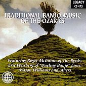 Traditional Banjo Music Of The Ozarks by Various Artists