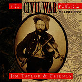 The Civil War Collection Volume Two by Jim Taylor