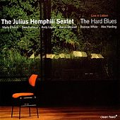 The Hard Blues : Live In Lisbon by Julius Hemphill