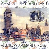 Absolutely Another Allentown Anglophile