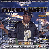 On Everything I Love by Freak Nasty