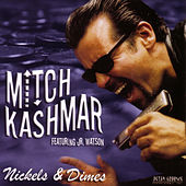 Nickels & Dimes by Mitch Kashmar