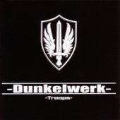 Troops by Dunkelwerk