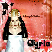 My Revenge On The World by Ayria