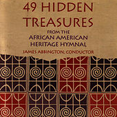 49 Hidden Treasures From The African American Heritage Hymnal by James Abbington