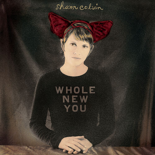 Whole New You by Shawn Colvin