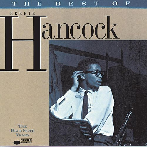 The Best Of Herbie Hancock: The Blue Note Years by Herbie Hancock