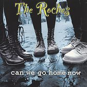Can We Go Home Now by The Roches