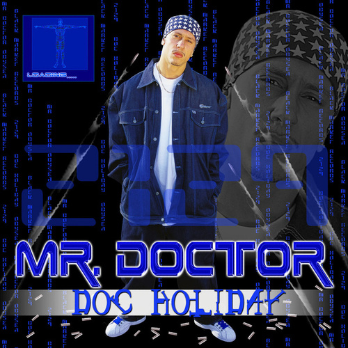 Doc Holiday by Mr. Doctor