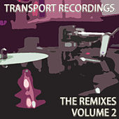Transport: The Remixes Vol. 2 by Various Artists