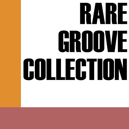 Rare Grooves Collection by Various Artists
