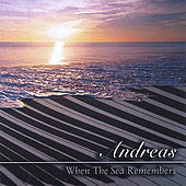 When The Sea Remembers by Andreas